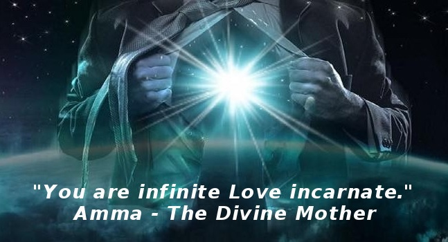 You Are Infinate Love Incarnate - AmmaTheDivineMother.com