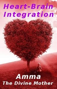 BlissfulVisions.com Integration of the Heart-Brain by Amma - The Divine Mother