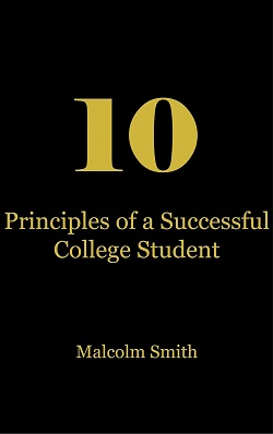 10 Principles of a Successful College Student