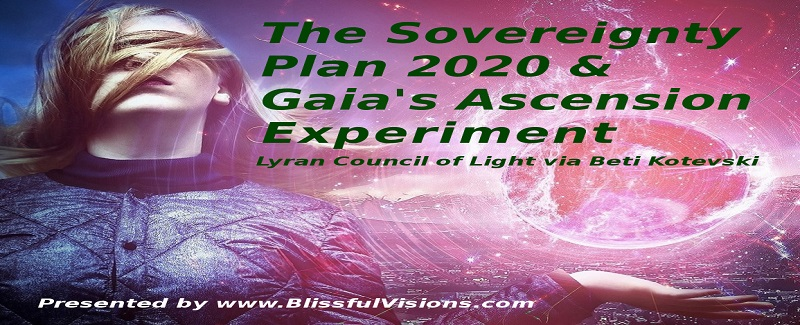 The Sovereignty Plan 2020 & The Gaia Ascension Experiment