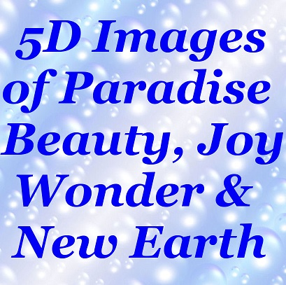 BlissfulVisions.com 5D Images of Paradise