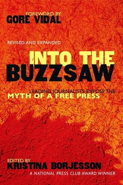 Into the Buzzsaw - 18 Tales of Media Censorship
