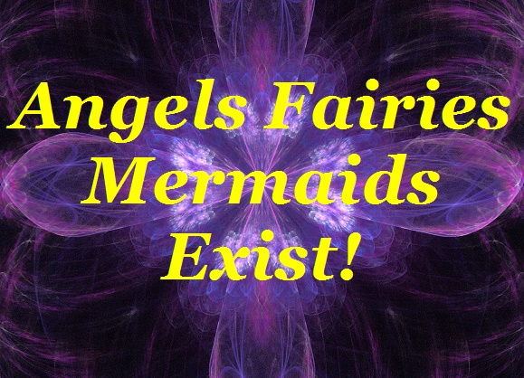BlissfulVisions.com Fairies Angels Mermaids Exist by Agnes Krumins and Dennis Shipman!