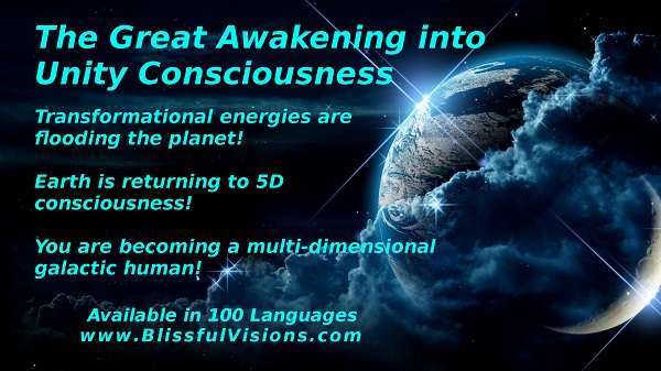 The Great Awakening into Unity Consciousness is the greatest evolutionary event in human history!