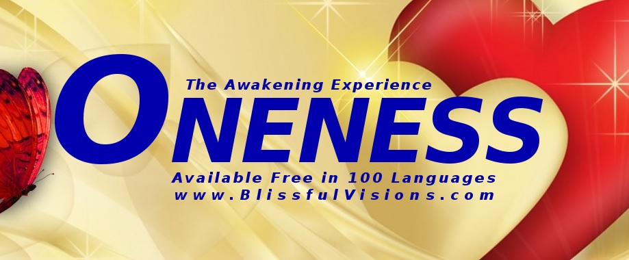 Oneness: The Awakening Experience by Dennis B. Shipman - Available in 100 Languages!