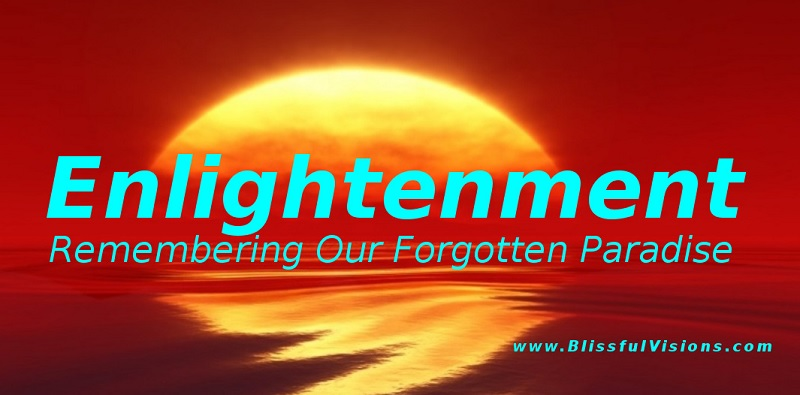 Enlightenment Insights at BlissfulVisions.com