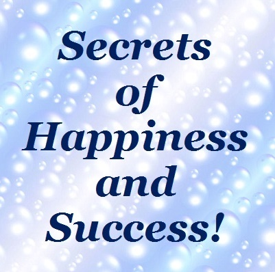 Secrets of Happiness and Success by Rev. Dennis Shipman