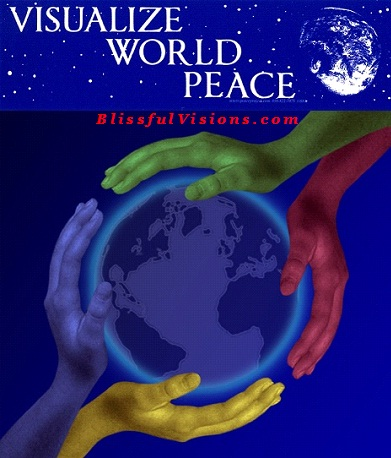 visualize world peace wield your light send love to humanity
